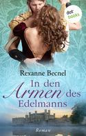 Rexanne Becnel: In den Armen des Edelmanns ★★★★