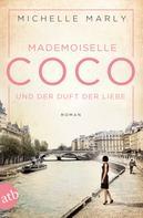 Michelle Marly: Mademoiselle Coco und der Duft der Liebe ★★★★
