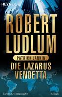 Robert Ludlum: Die Lazarus-Vendetta ★★★★