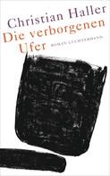 Christian Haller: Die verborgenen Ufer ★★★