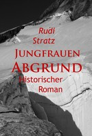 Rudi Stratz: Jungfrauen-Abgrund - historischer Roman