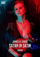 James H. Chase: SATAN IN SATIN