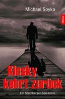 Michael Soyka: Kinsky kehrt zurück