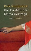 Dirk Kurbjuweit: Die Freiheit der Emma Herwegh ★★★★