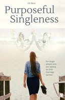 Elfi Beck: Purposeful Singleness