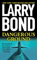 Larry Bond: Dangerous Ground ★★★★