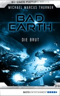 Michael Marcus Thurner: Bad Earth 36 - Science-Fiction-Serie ★★★★
