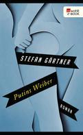 Stefan Gärtner: Putins Weiber