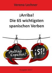 ¡Arriba! Die 65 wichtigsten spanischen Verben