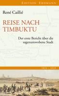 René Caillié: Reise nach Timbuktu