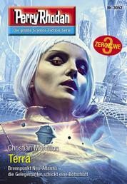"""Perry Rhodan 3052: Terra - Perry Rhodan-Zyklus """"Mythos"""""""