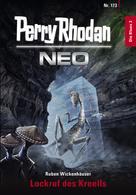 Ruben Wickenhäuser: Perry Rhodan Neo 173: Lockruf des Kreells ★★★★