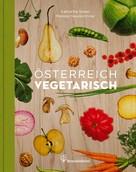 Katharina Seiser: Österreich vegetarisch ★★★★★