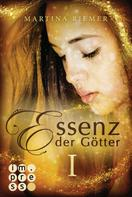 Martina Riemer: Essenz der Götter I ★★★★