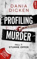 Dania Dicken: Profiling Murder - Fall 7