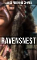 James Fenimore Cooper: Ravensnest ★