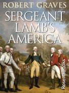 Robert Graves: Sergeant Lamb's America