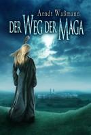 Arndt Waßmann: Der Weg der Maga ★★★★