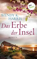 Wendy K. Harris: Das Erbe der Insel: Isle of Wight - Teil 1 ★★★★
