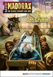 Maddrax - Folge 388 - Der Grimm