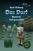 Karl Olsberg: Das Dorf Band 16: Tief gesunken ★★★★★