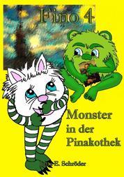 Fino 4 - Monster in der Pinakothek - Monstergeschichte