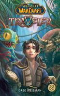 Greg Weisman: World of Warcraft: Traveler ★★★