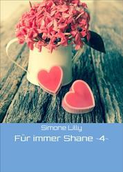 Für immer Shane ~4~