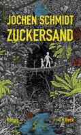 Jochen Schmidt: Zuckersand ★★★