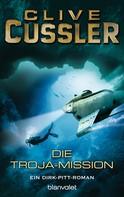 Clive Cussler: Die Troja-Mission ★★★★★