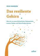 Rick Hanson: Das resiliente Gehirn ★★★★★