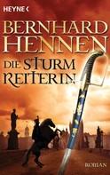 Bernhard Hennen: Die Sturmreiterin ★★★★