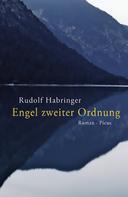 Rudolf Habringer: Engel zweiter Ordnung ★★★★★