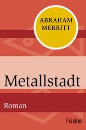 Metallstadt - Roman