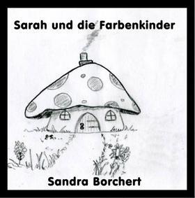 Sarah und die Farbenkinder
