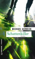 Michael Gerwien: Schattenkiller ★★★