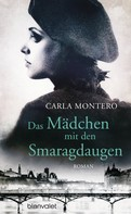 Carla Montero: Das Mädchen mit den Smaragdaugen ★★★★