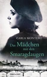 Das Mädchen mit den Smaragdaugen - Roman