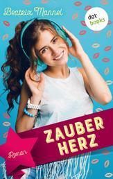 Zauberherz - Roman