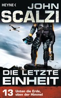 John Scalzi: Die letzte Einheit, - Episode 13: Unten die Erde, oben der Himmel - ★★★★