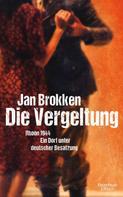 Jan Brokken: Die Vergeltung - Rhoon 1944 ★★★