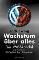 Jack Ewing: Wachstum über alles ★★★★