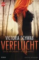Victoria Schwab: Verflucht ★★★★