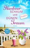 Frida Luise Sommerkorn: Himbeerschaum und Dünentraum ★★★★★