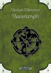 DSA 88: Maraskengift - Das Schwarze Auge Roman Nr. 88