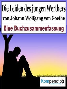 Die Leiden des jungen Werther von Johann Wolfgang von Goethe