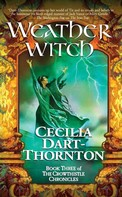 Cecilia Dart-Thornton: Weatherwitch