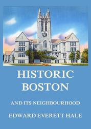 Historic Boston and its Neighbourhood