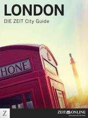 London - DIE ZEIT City Guide