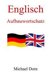 Englisch II - Aufbauwortschatz